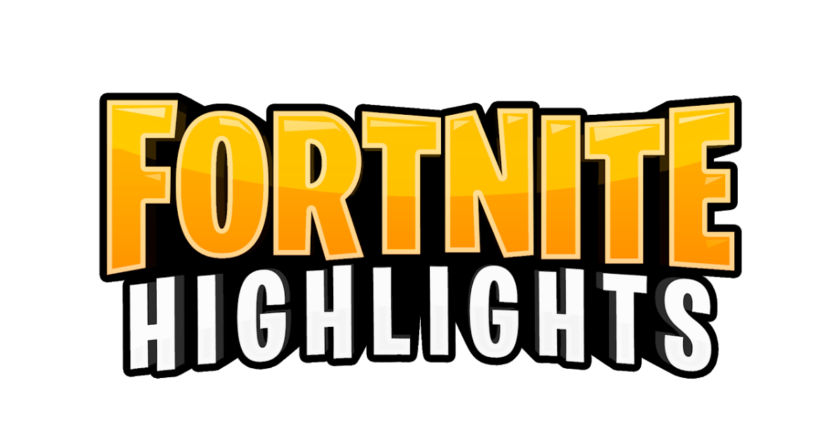 Fortnite Highlights Png.
