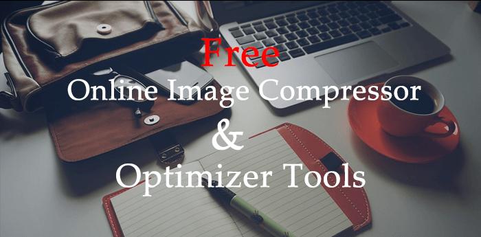 Free Online Image Compressor & Optimizer Tools 2017.
