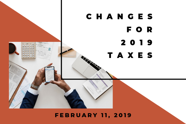 2019 Tax changes you need to know about. Atlanta, here is.