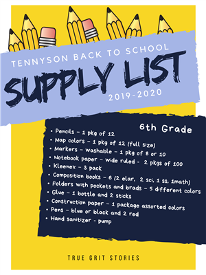 2019/2020 Tennyson Back to School Supply List.