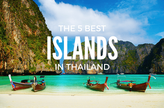 The Top 5 Thailand Islands for Your Travel Bucket List.