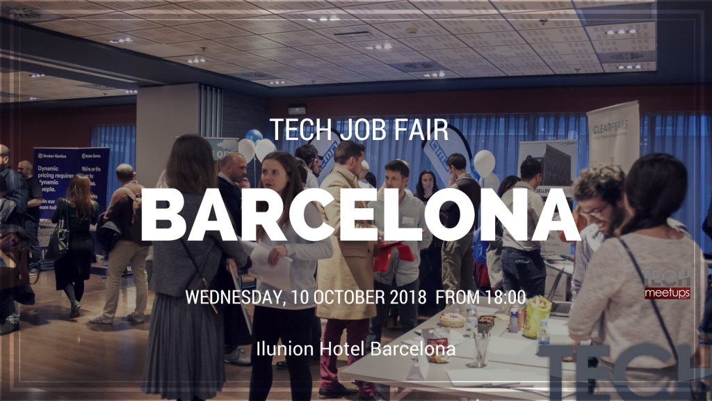 Barcelona Tech Job Fair Autumn 2018.