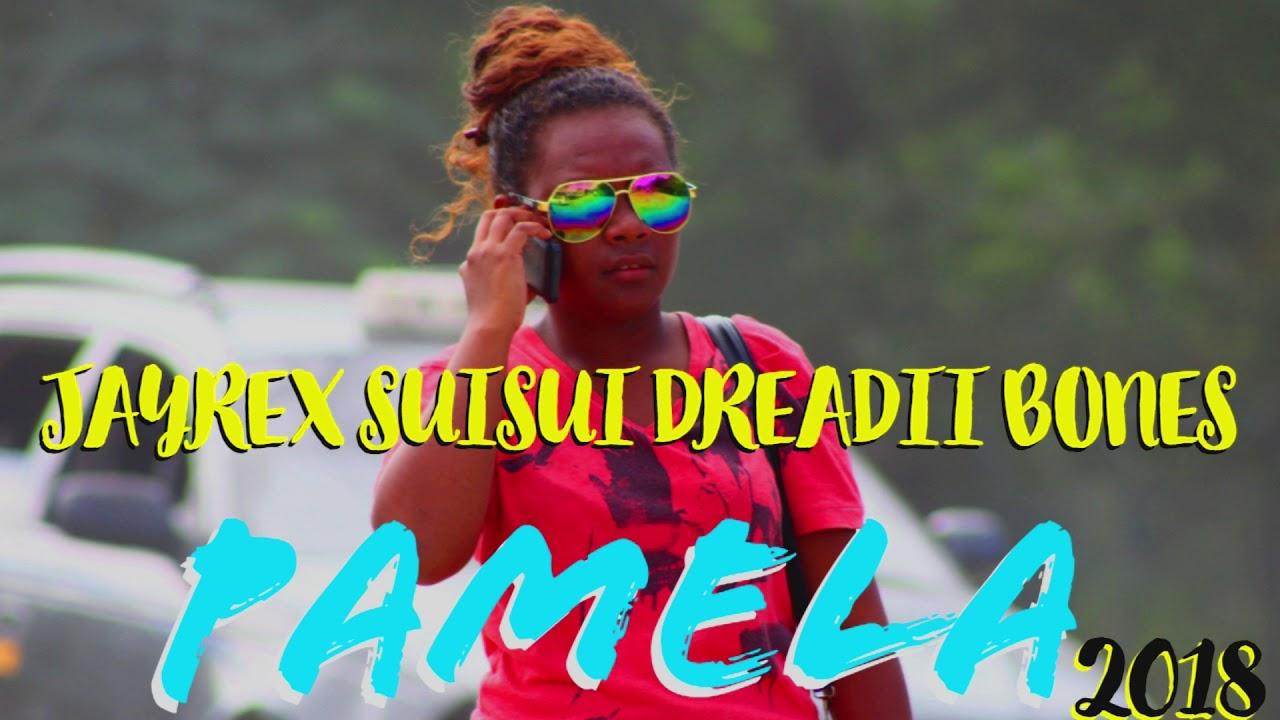 PAMELA JAYREX SUISUI X DREADII BONES (PNG MUSIC 2018).