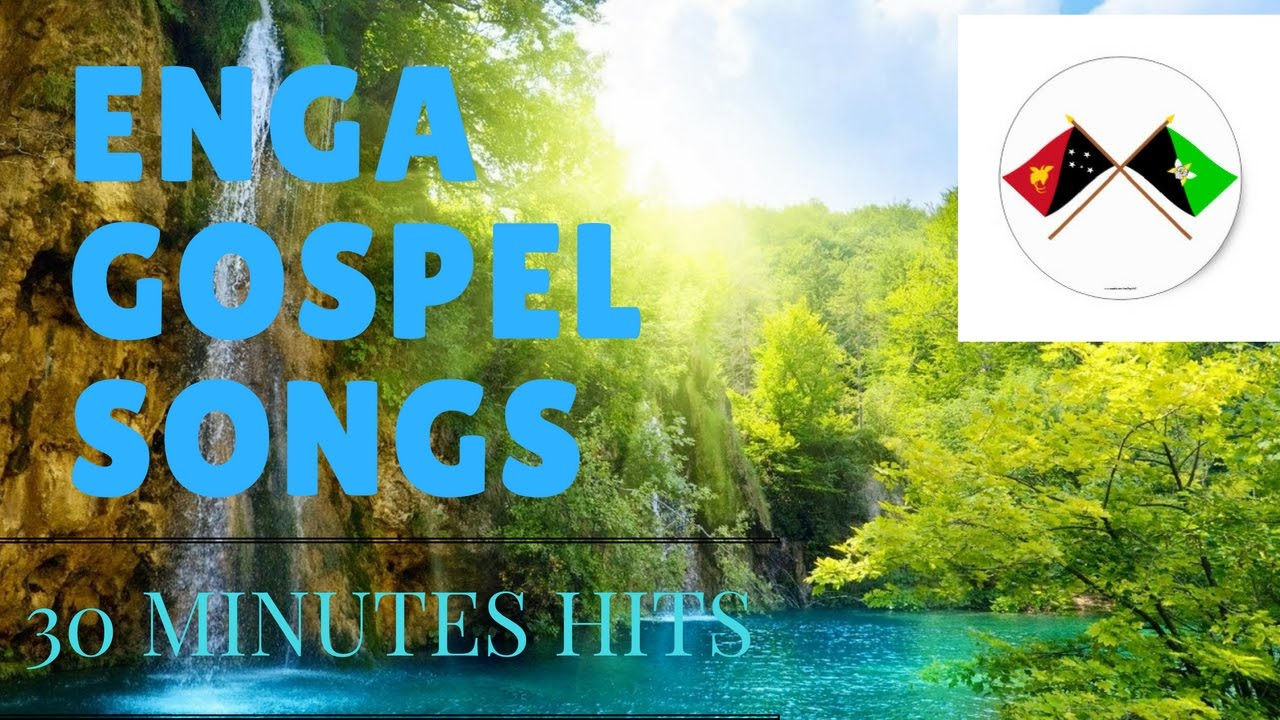 Enga Gospel Songs.