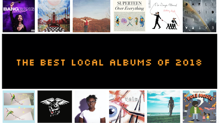 THE BEST LOCAL ALBUMS OF 2018.