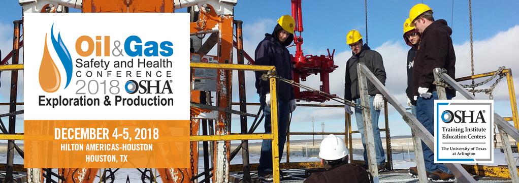 2018 OSHA Oil & Safety Conference.