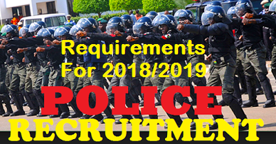 5 Requirements For Nigeria Police 2019/2020 Recruitment.
