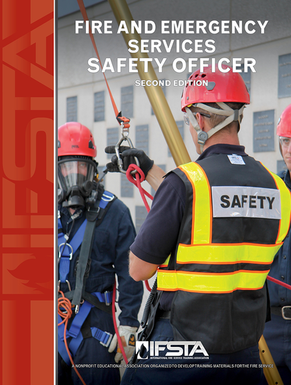 Fire and Emergency Services Safety Officer, 2nd Edition.