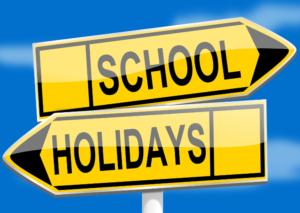 SCHOOL HOLIDAYS.
