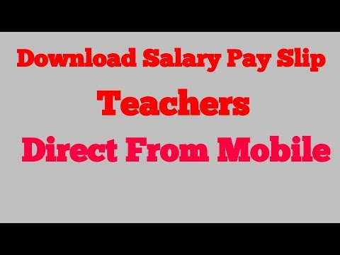 Download Salary Pay Slip of teachers direct from mobile.