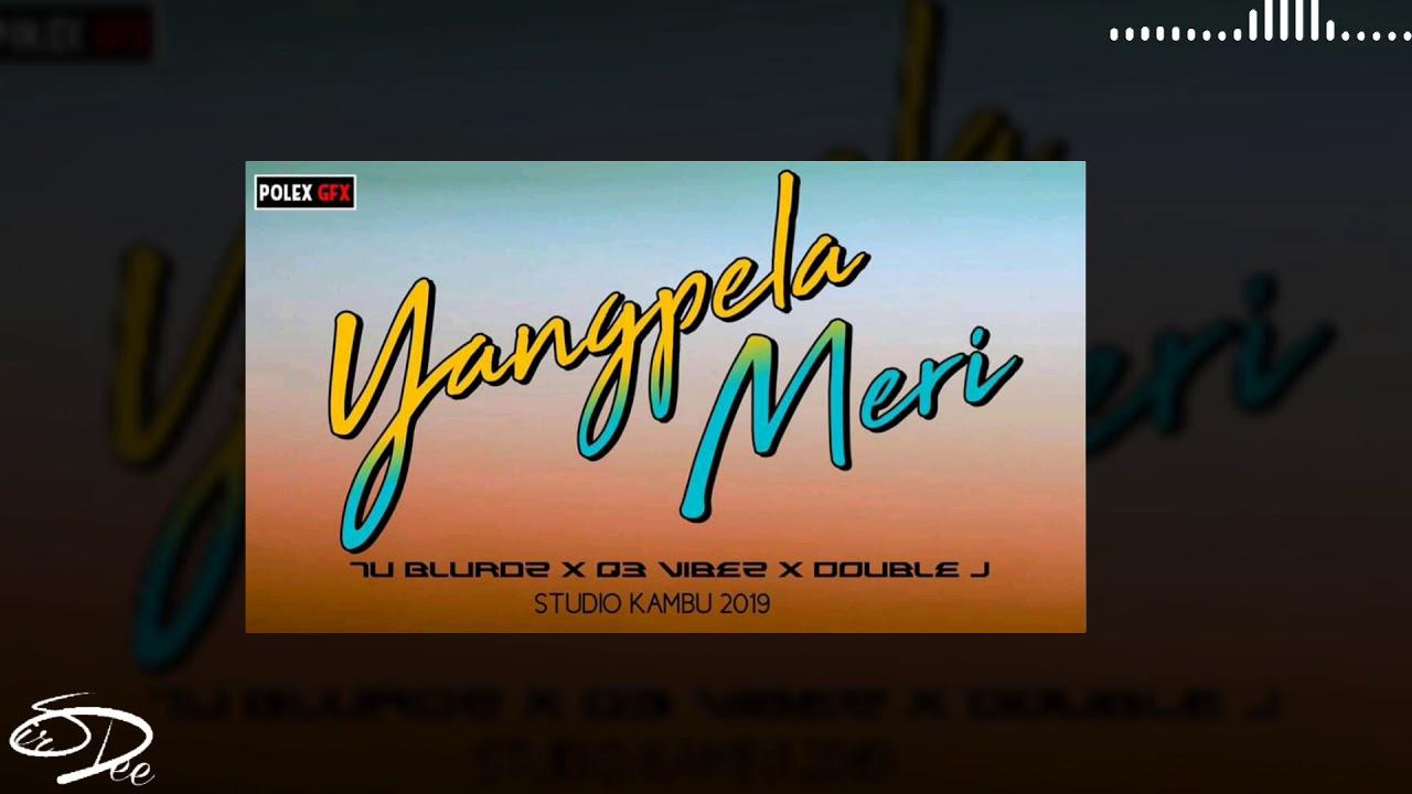 Yangpela Meri (2019 PNG Music).
