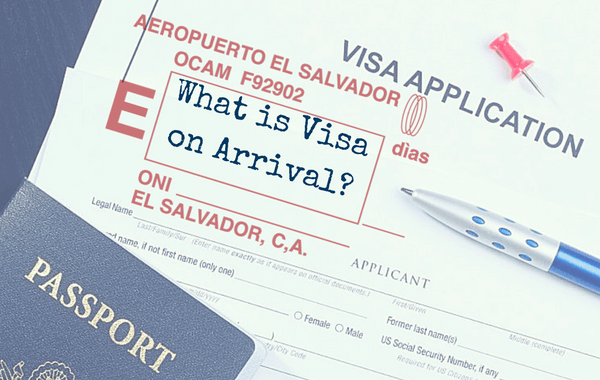 What is Visa on Arrival?.