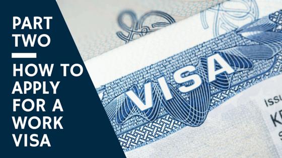 Work Visa: How to Apply.