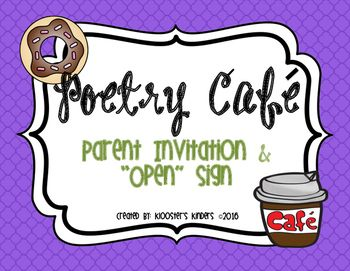 Poetry Cafe Parent Invitation & \'Open\' Sign in 2019.