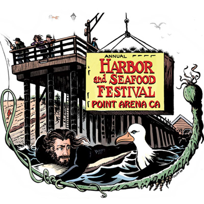 17th Annual Point Arena Seafood & Harbor Festival.