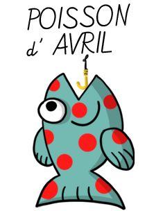 Poisson d'avril // April Fools' Day.