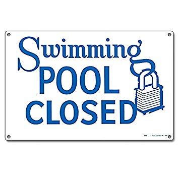 Poolmaster 40333 Swimming Pool Closed Sign for Residential.