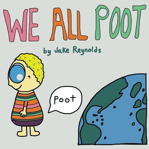 We All Poot: Jake Reynolds: 9781496923226: Amazon.com: Books.