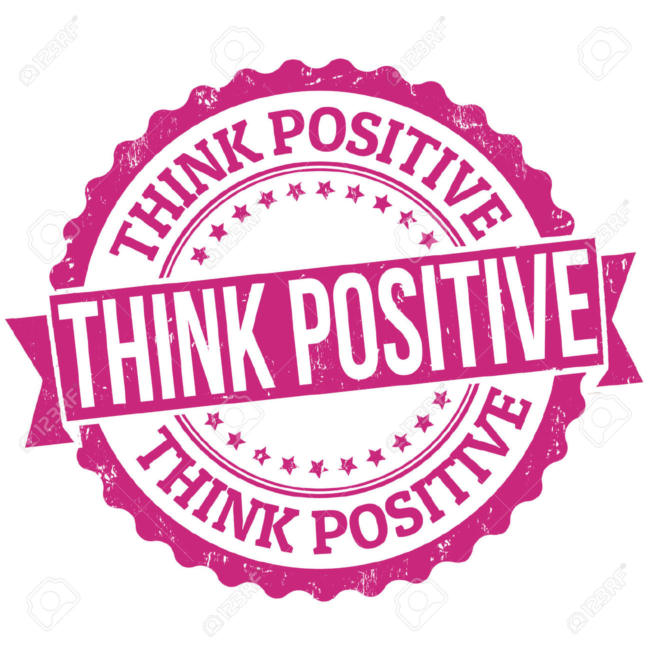 think positive: Think positive.