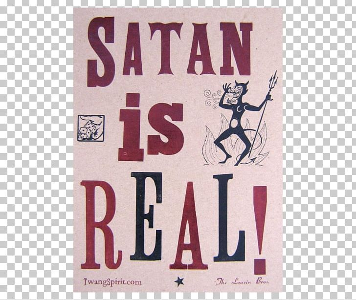 Satan Is Real Poster Text The Louvin Brothers Letterpress.