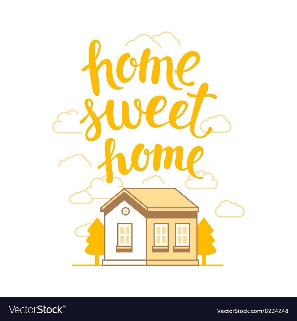 Home sweet home poster.