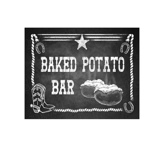 Western Themed Baked Potato Bar sign.