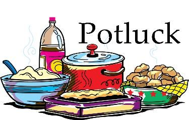 Potluck Reception. Guests invited to bring a main dish or.