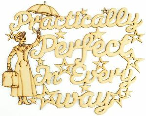 Details about \'Practically perfect in every way\' Mary Poppins Wooden MDF  Craft Quote Sign Gift.