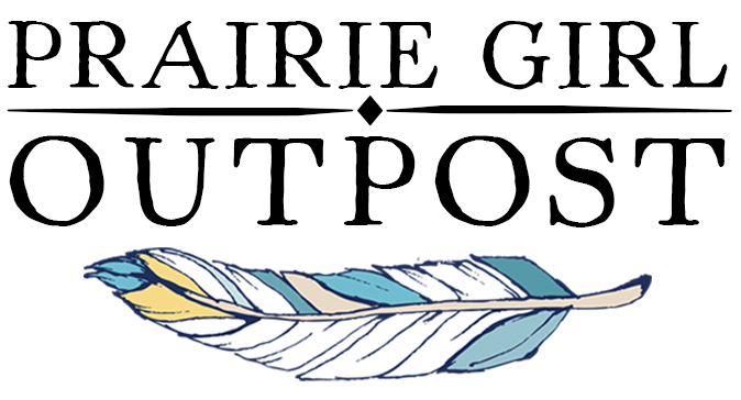 Prairie Girl Outpost Live Your Trailblazer Life.