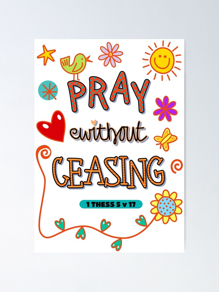 Pray Without Ceasing Bible Scripture Verse.