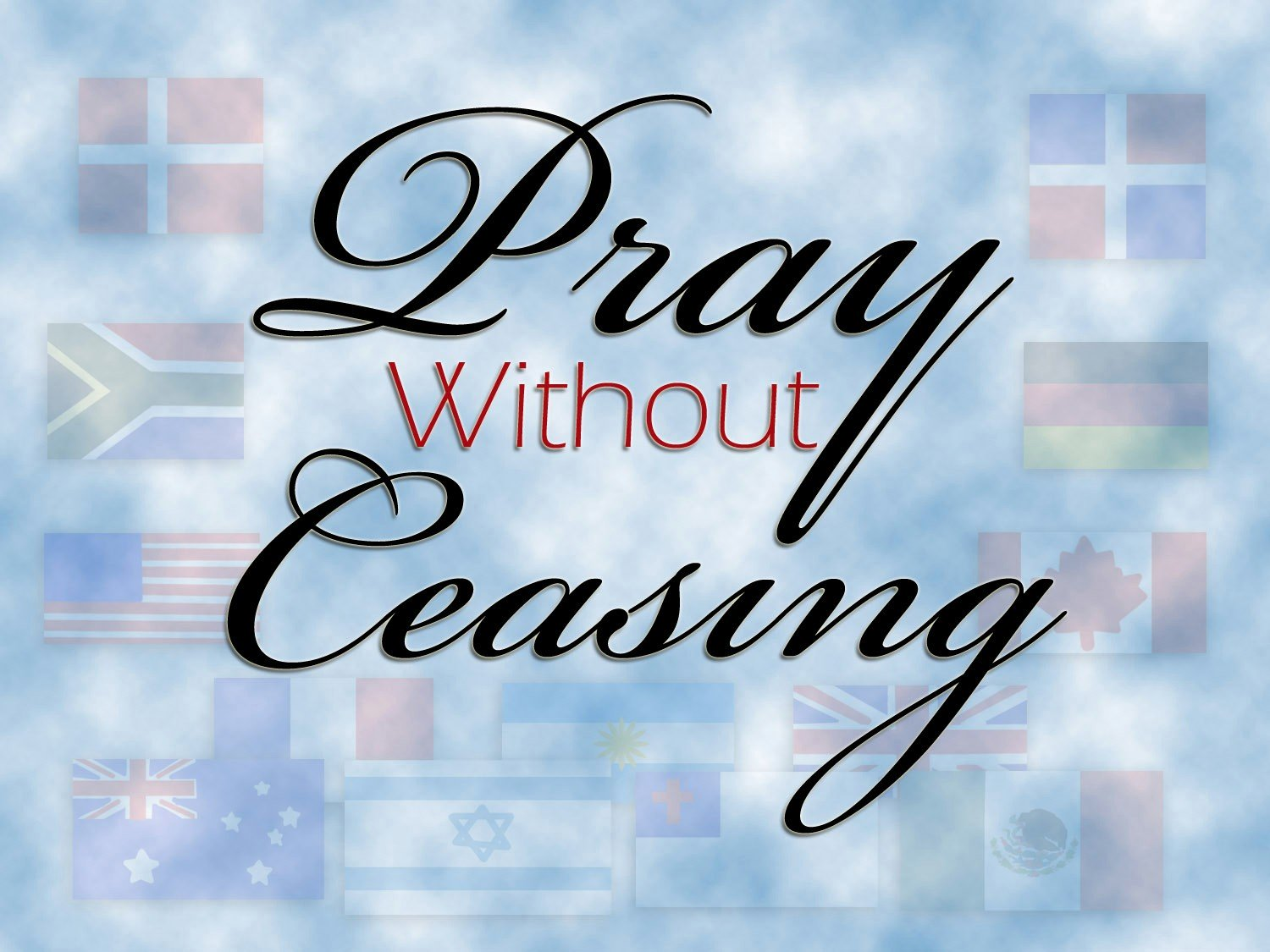Quotes about Pray Without Ceasing (35 quotes).