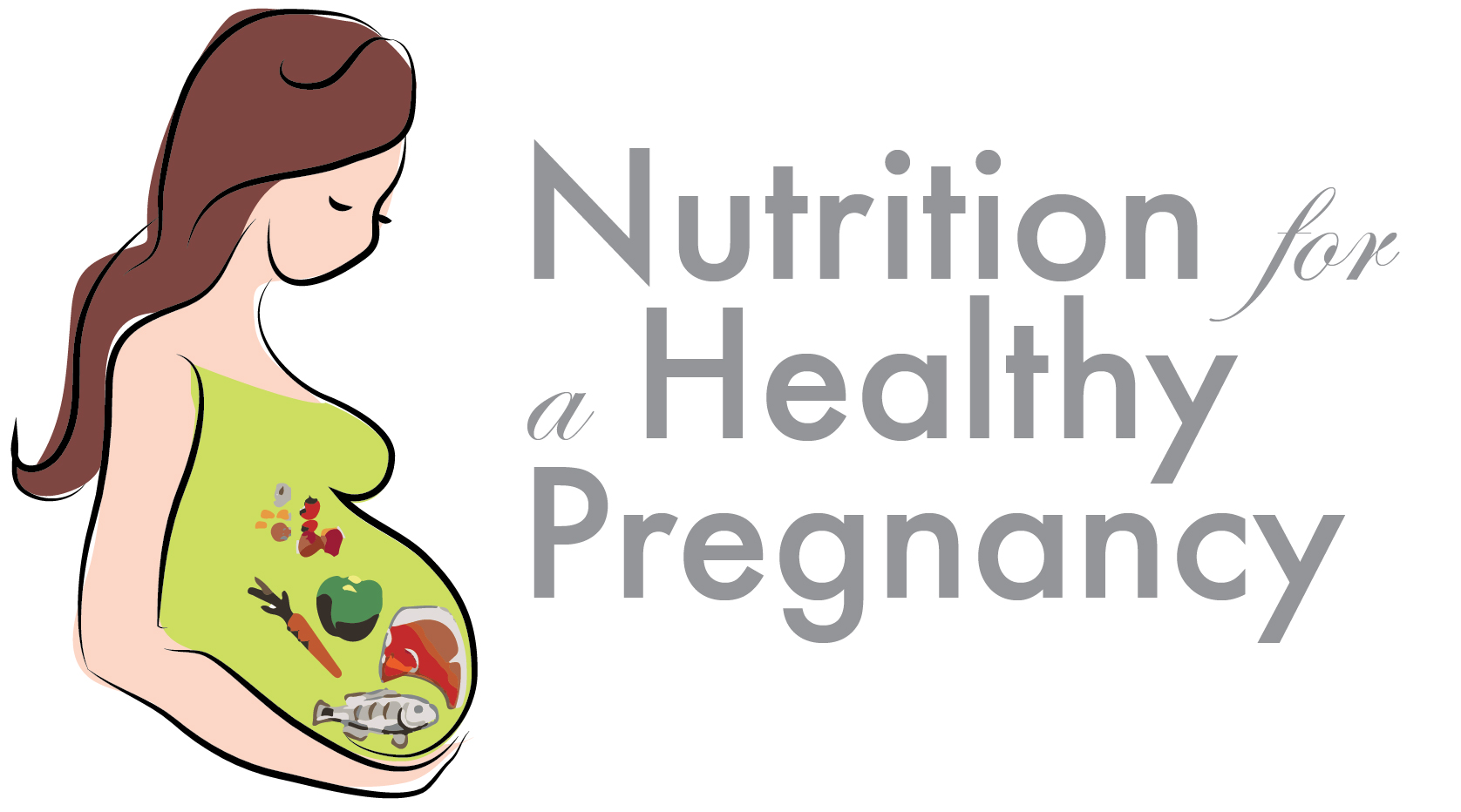 Nutrition for Pregnancy.