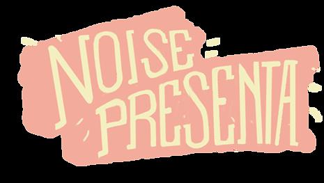 Noise Presenta.