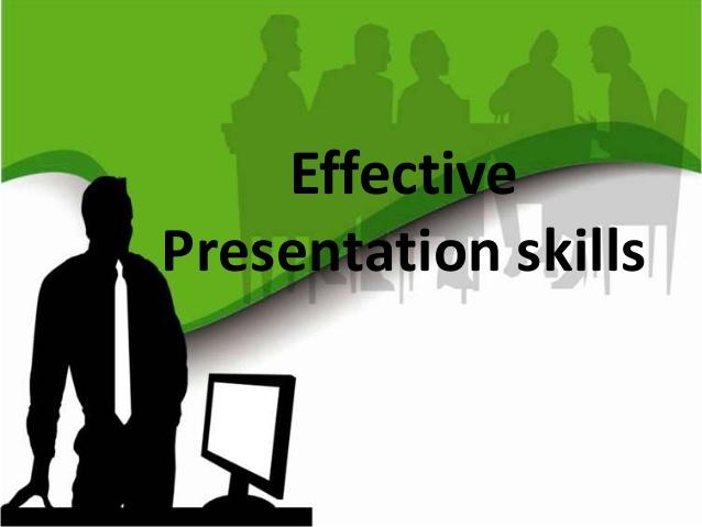 Effective presentation skills.