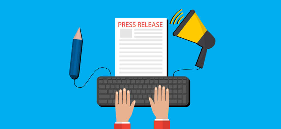 Why You Should Include a Press Release in Your Marketing.