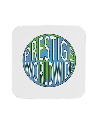 Prestige Worldwide Logo Coaster by TooLoud.