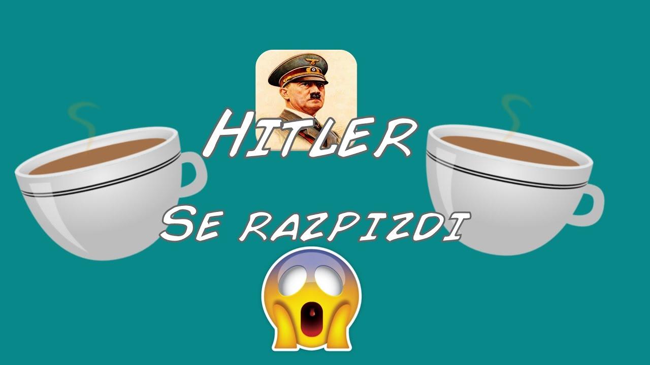 SLO] Hitler se razpizdi ? #1.