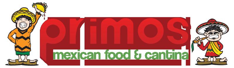 Primos Mexican Food.