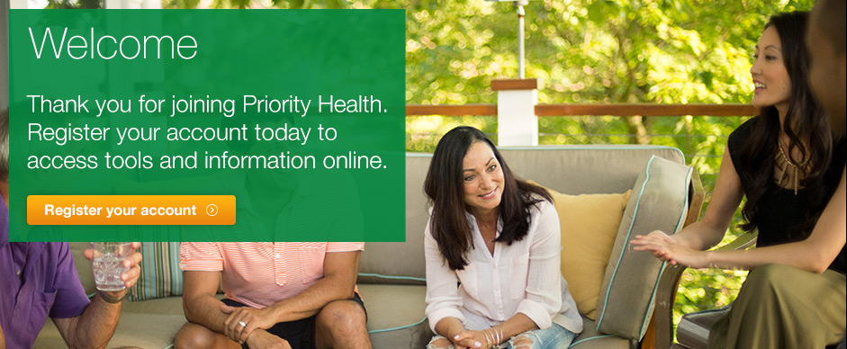 Register your Priority Health account now.