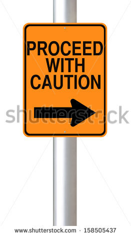Proceed With Caution Stock Photos, Royalty.