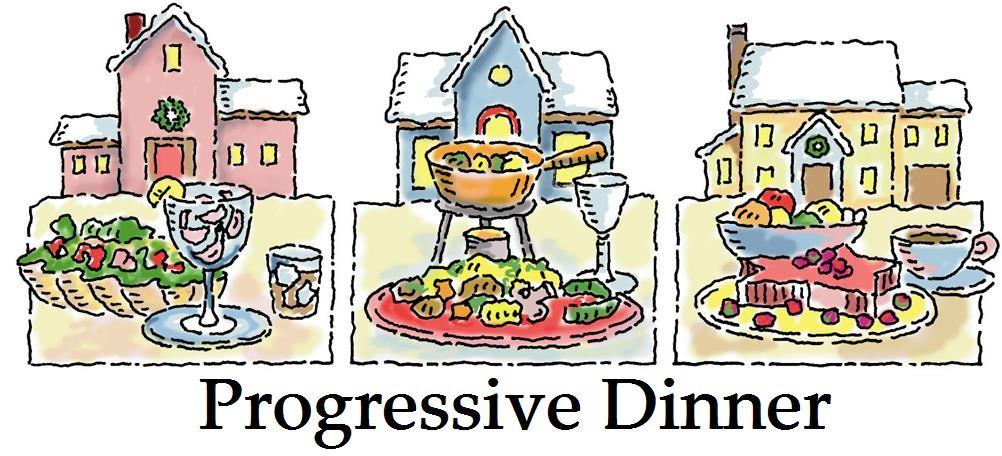 Progressive Dinner.