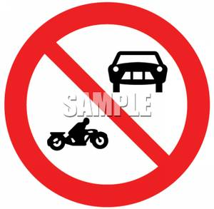 Vehicles and Motorcycles Prohibited Road Sign.