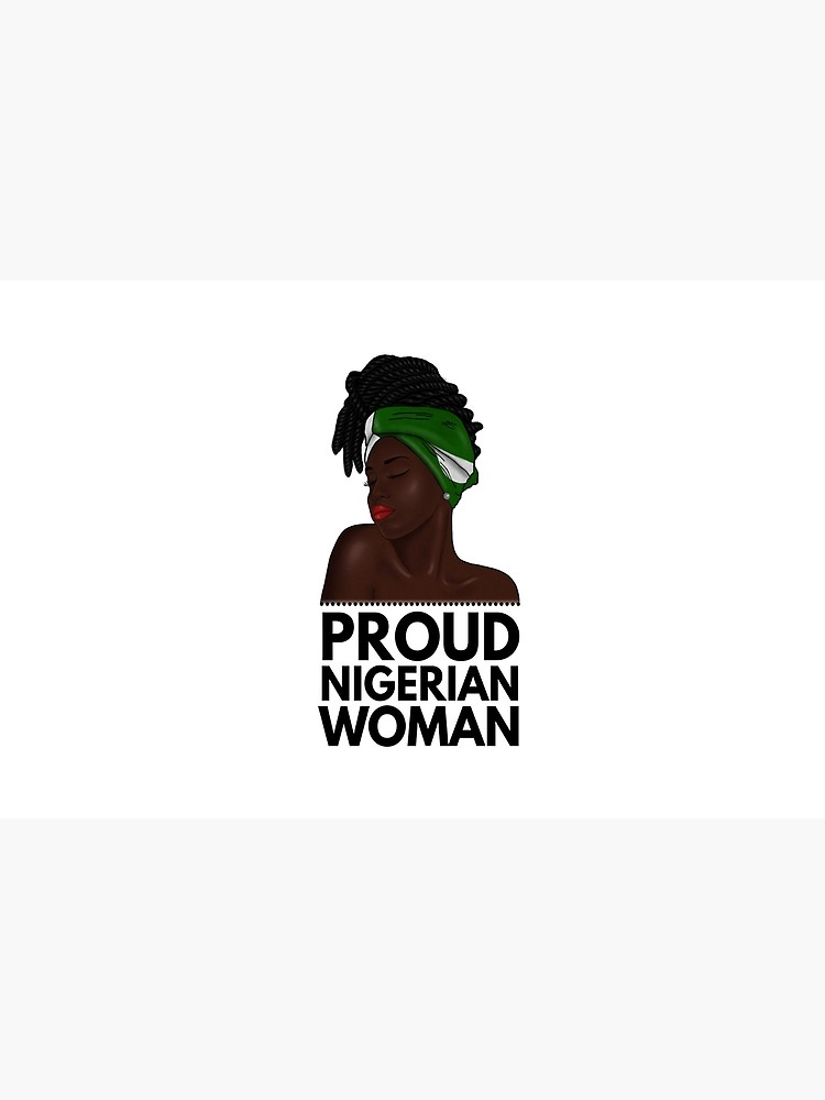 Proud Nigerian Woman Nigeria flag.