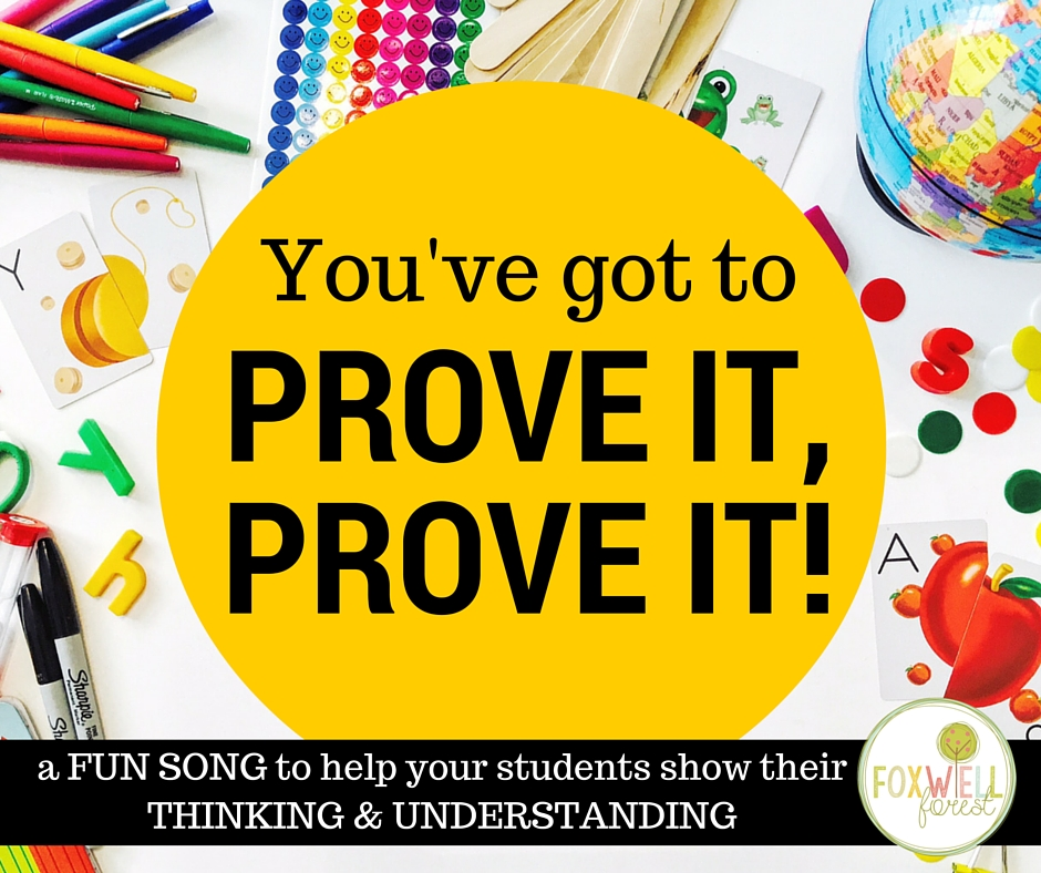 You've Got to PROVE IT! {a FUN song to show understanding.