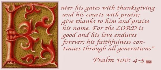 Psalm 100: 4.