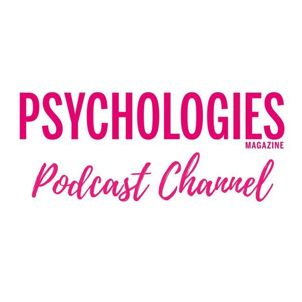 Psychologies Podcast Channel.