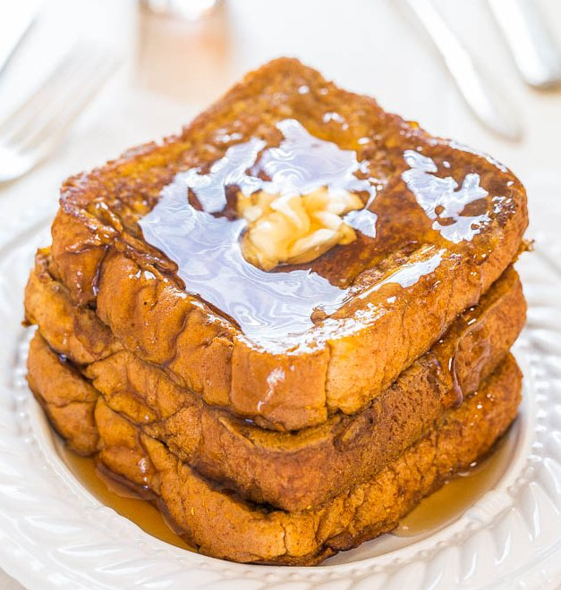 42 French Toast Recipes That'll Save Your Morning.