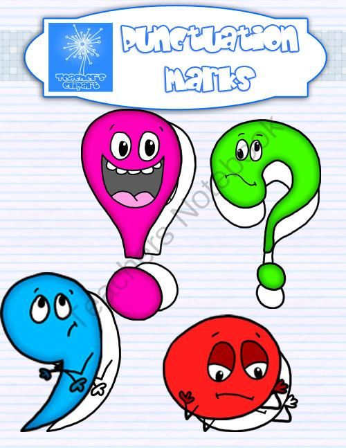Punctuation marks with expressions from Teacher s Clip Art.
