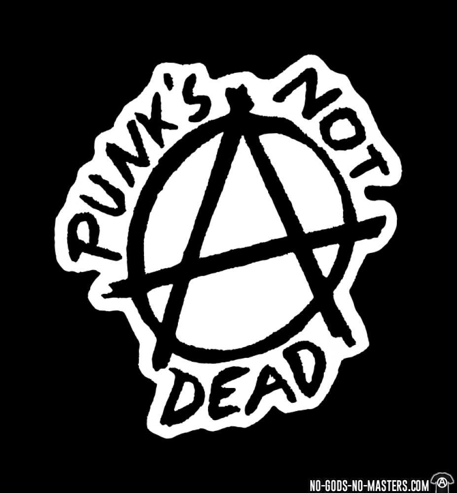 Punk\'s not dead.