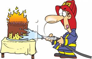 Fireman Putting Out A Flaming Birthday Cake.